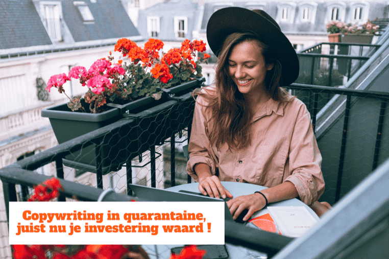 copywriting in quarantaine, juist nu je investering waard